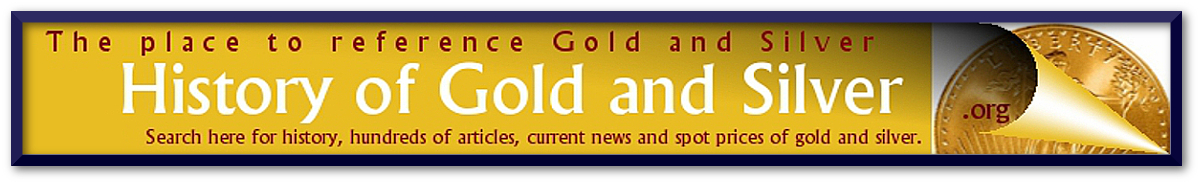 History of Gold and Silver